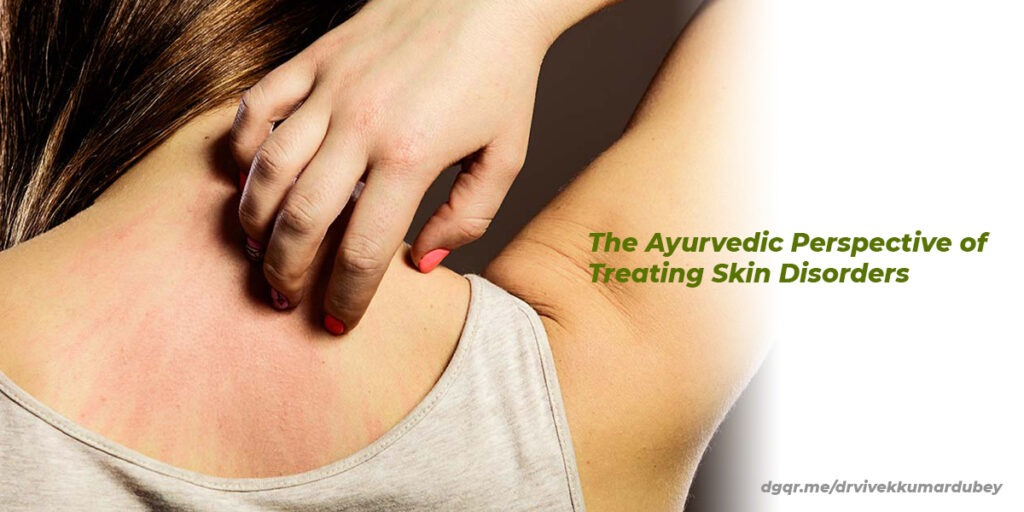 Skin Disorders & Ayurveda